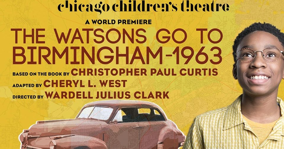 a8e98bbaf ChiIL Mama   OPENING  World Premiere of THE WATSONS GO TO BIRMINGHAM – 1963  AT CHICAGO CHILDREN S THEATRE MARCH 26-APRIL 28