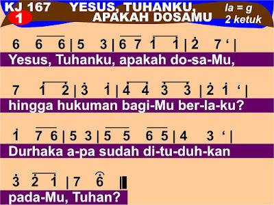 Lirik dan Not Kidung Jemaat 167 Yesus, Tuhanku, Apakah DosaMu
