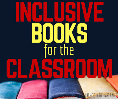 My favorite inclusive books for the classroom. There are some real gems in here!