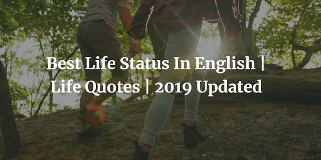 famous life status in english