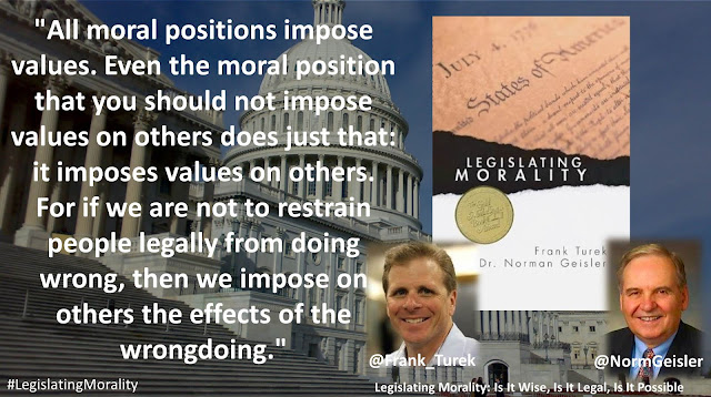 "Quote from Norman Geisler and Frank Turek in the book ""Legislating Morality: Is It Wise, Is It Legal, Is It Possible"": ""All moral positions impose values. Even the moral position that you should not impose values on others does just that: it imposes values on others. For if we are not to restrain people legally from doing wrong, then we impose on others the effects of the wrongdoing."""