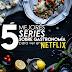 Top 5 Mejores Series sobre Gastronomía en Netflix