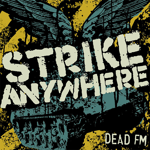 "Strike Anywhere's ""Dead FM"" turns 14 years old today"
