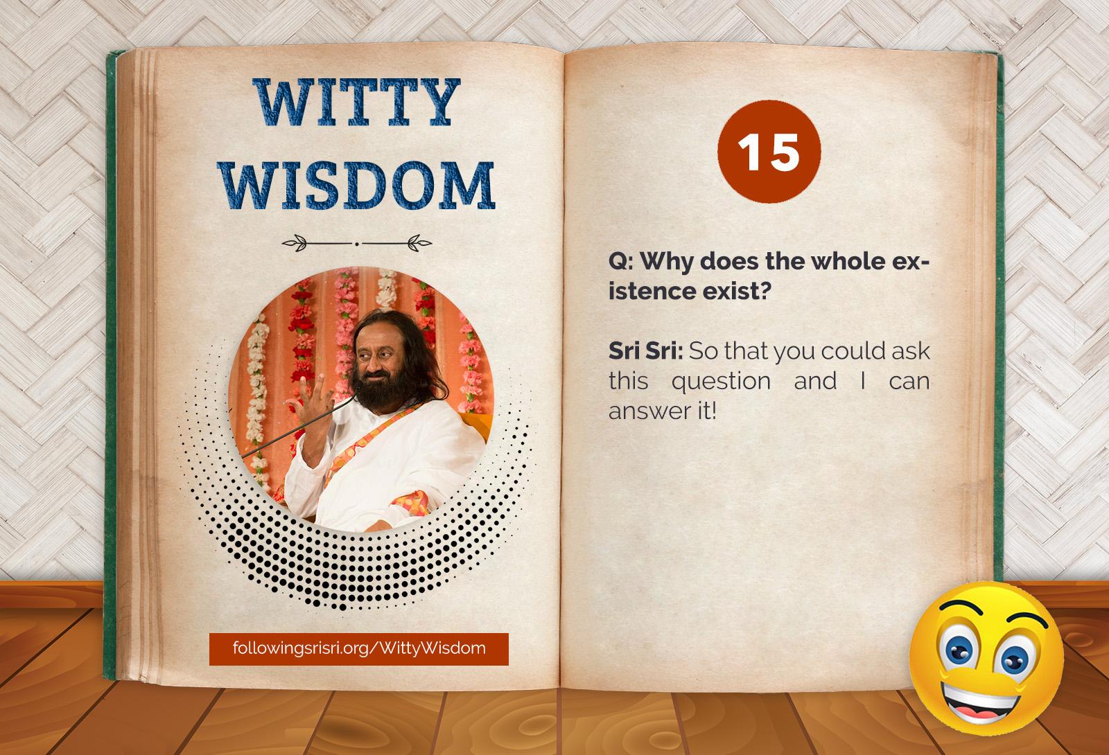 Existence | Witty Wisdom