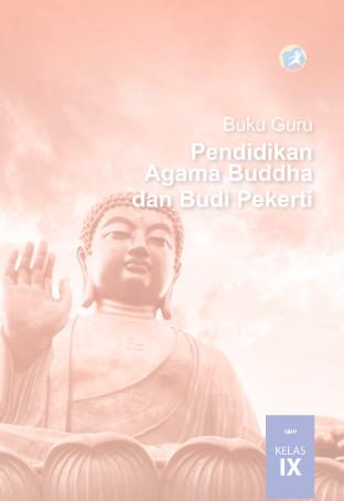 Download Buku Guru Kurikulum 2013 SMP MTs Kelas 9 Mata Pelajaran Pendidikan Agama Buddha dan Budi Pekerti