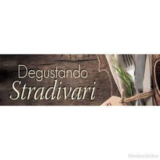 Degustando Stradivari, 18 chef per la grande musica del gusto