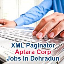 XML Paginator / Urgent Openings(20) in Aptara Corp - Jobs in Dehradun www.aptaracorp.com