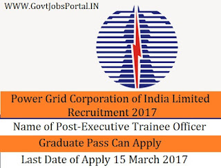 Power Grid Corporation of India Limited Recruitment 2017 For Executive Officer Post
