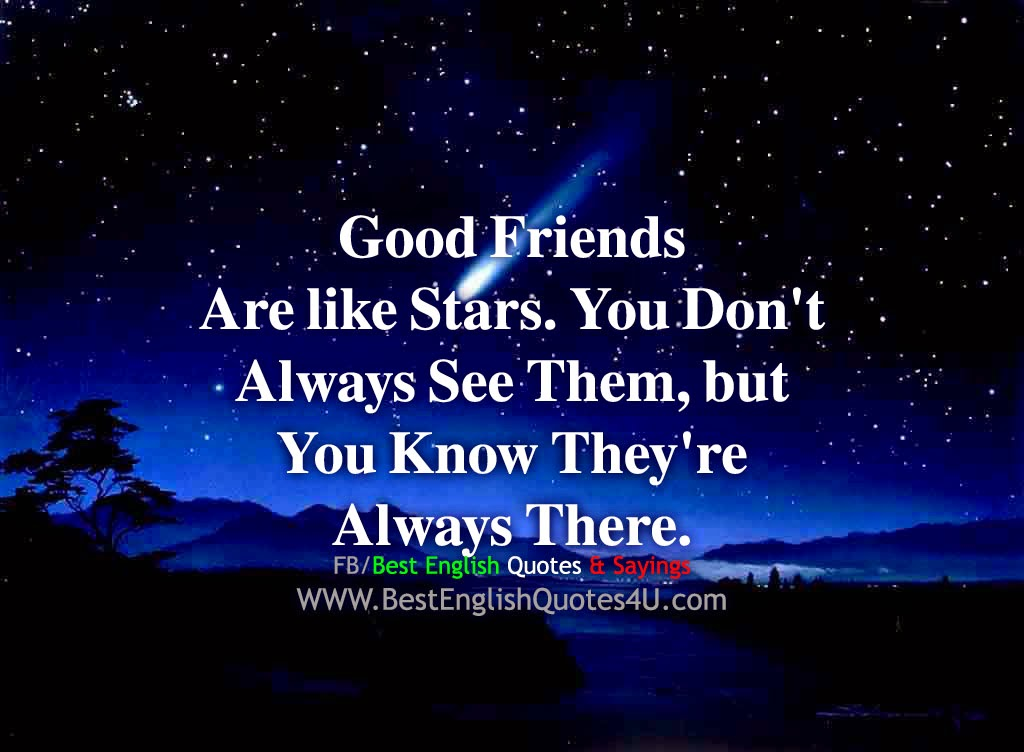 Good Friends Are Like Stars Best English Quotes Sayings