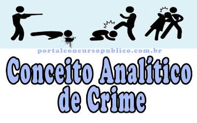 Conceito-Analítico-de-Crime