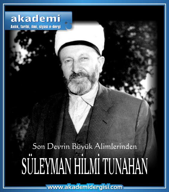 İslam Alimleri, Silsile-i Saadat, Süleyman Hilmi Tunahan (k.s.), kimdir, imam-ı rabbani, selahaddin ibn-i mevlana siracüddin, müceddid, mürşid-i kamil,