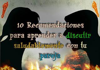Las siguientes recomendaciones te servirán para aprender a discutir saludablemente con tu pareja.