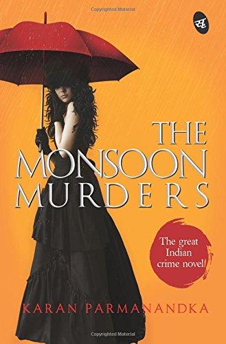 The Monsoon Murders Karan Parmanandka