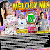 CD (MIXADO) MELODY MIX 2018 ROCK DOIDO DJ RAFAEL MIX E DJ GUTO