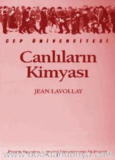 Jean Lavollay - Canlıların Kimyası  (Cep Üniversitesi Dizisi - 130)