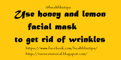 Use honey and lemon facial mask to get rid of wrinkles