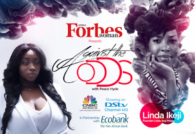 "From Model to Superstar Blogger! Linda Ikeji Features on Forbes Africa's ""Against The Odd with Peace Hyde"" 
