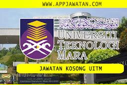 Jawatan Kosong di Universiti Teknologi MARA (UITM) - 21 Februari 2019