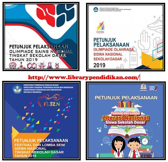 Download Juklak / Petujuk Pelaksanaan OSN, O2SN, FL2N, FLS2N SD Tahun 2019-http://www.librarypendidikan.com/