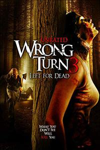 Wrong Turn 3: Left for Dead (2009) (English) 480p-720p-1080p