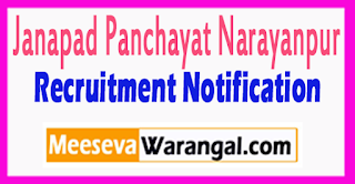 Janapad Panchayat Narayanpur Recruitment Notification 2017 Last Date 25-07-2017