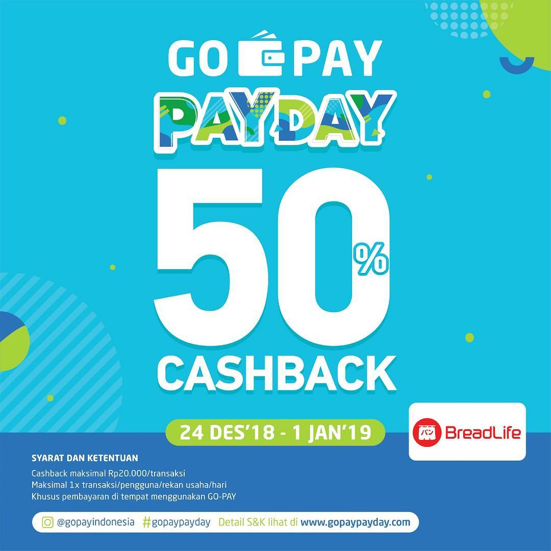 #BreadLif - Promo Cashback 50% Pakai GOPAY PAYDAY (s.d 01 Jan 2019)
