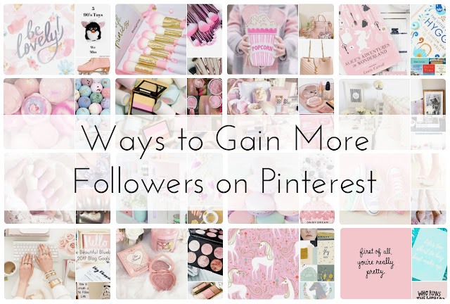 Blogging | How to Gain More Followers on Pinterest