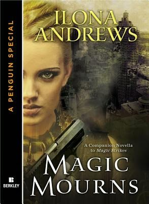 Magic Mourns by Ilona Andrews