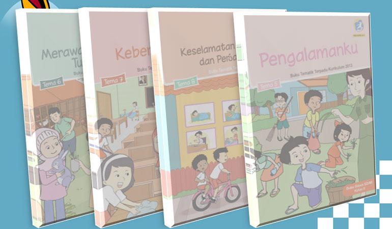 Buku Guru dan Siswa Revisi Terbaru 2017 Kelas 2 SD MI Kurikulum 2013 Semester 2 tema 5 pengalamanku tema 6 merawat hewan dan tumbuhan tema 7 kebersamaan tema 8 keselamatan di rumah dan diperjalanan