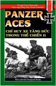 Panzer Aces Chỉ Huy Xe Tăng Đức Trong Thế Chiến II - Franz Kurowski