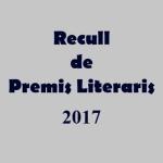'Recull de Premis Literaris 2017'