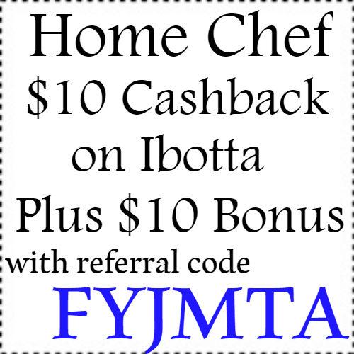 $10 Home Chef cashback Ibotta app, $10 Ibotta Code