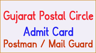 Gujarat Postman Mail guard Admit Card 2016 download