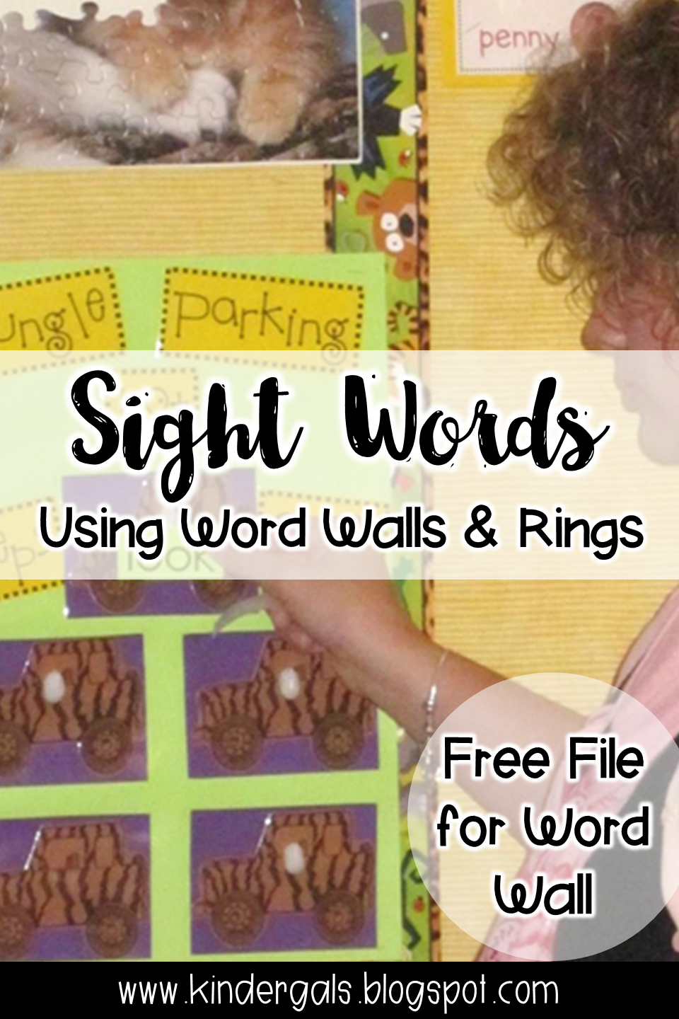 KinderGals: Sight Words: Word Walls and Word Rings