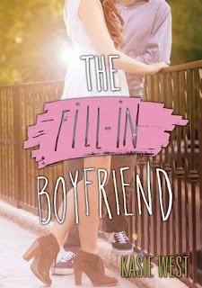 Review: The Fill-In Boyfriend by Kasie West