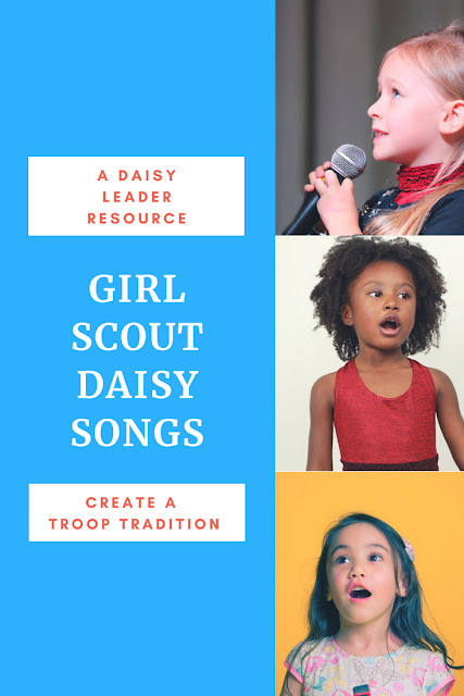 Girl Scout Daisy Songs Every Leader Should Know