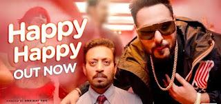 Blackमेल | Happy Happy Video Song Badshah & Irrfan Khan