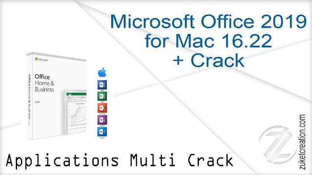 Microsoft Office 2019 16.24 VL [MacOS] + Crack   |  1.62 GB
