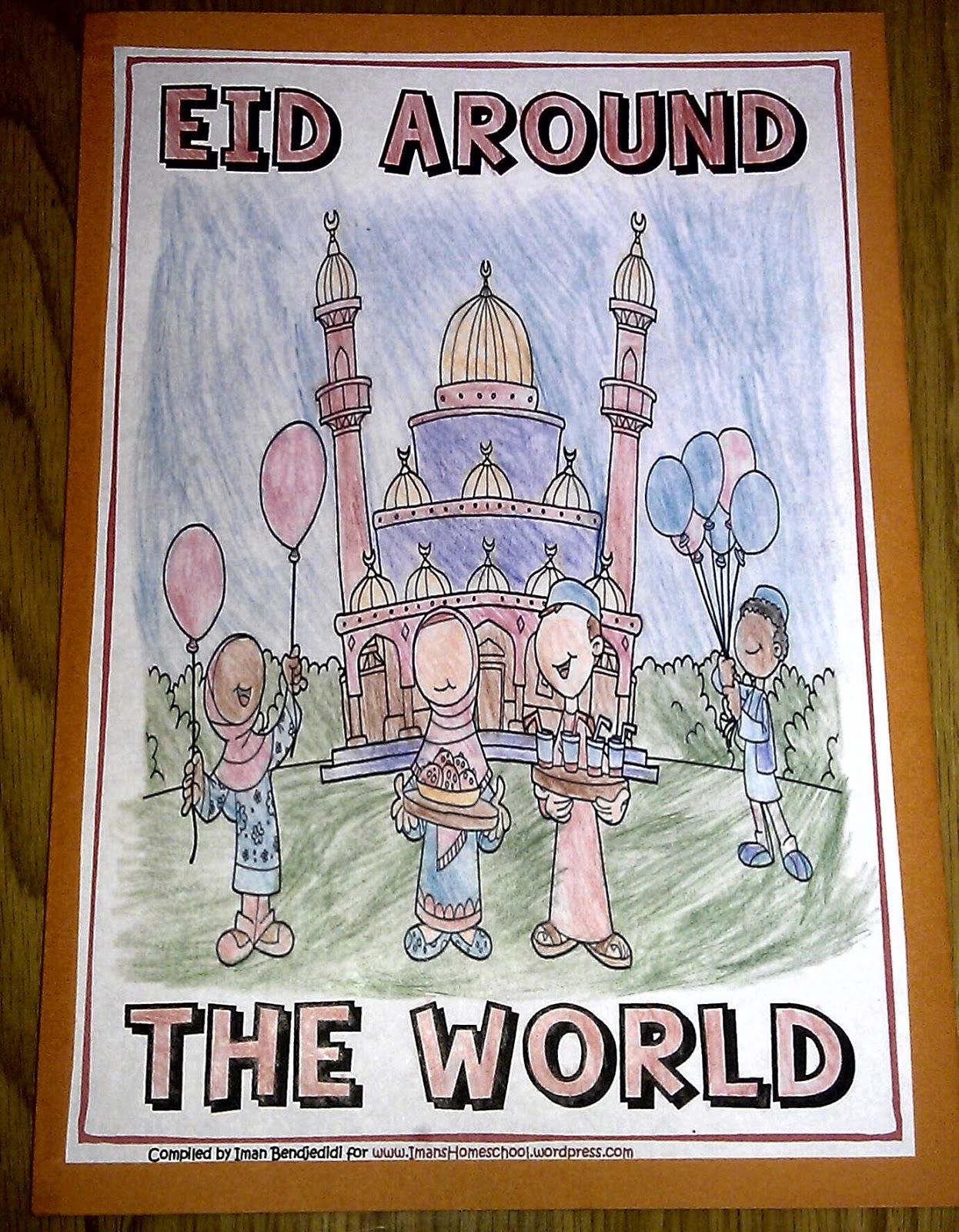 Iman S Home School Eid Around The World Scrapbook