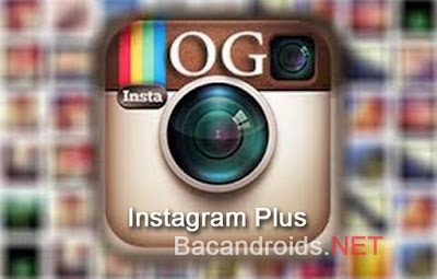 Instagram Mod Plus + OGInsta Clone Save Photo Zoom Foto