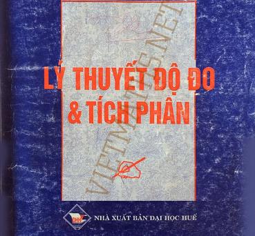 giáo trình lý thuyết độ đo tích phân thầy Lương Hà, giao trinh do do tich phan, sach toan ve do do tich phan