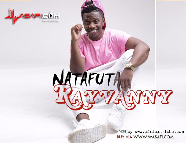 New Audio | Rayvanny – Natafuta [Leaked] | Download Mp3… leo ...