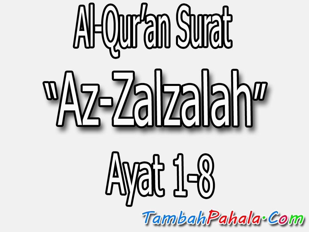 Gambar Surah Al Zalzalah Chapter 99 Quran Arabic English