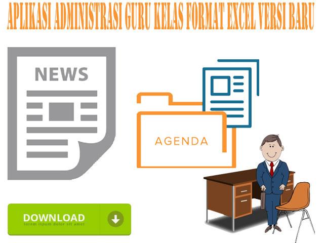 Aplikasi Administrasi Guru Kelas Format Excel Versi Baru