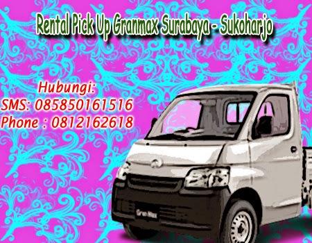 Rental Pick Up Granmax Surabaya - Sukoharjo