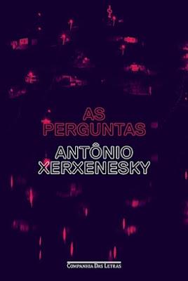 As perguntas, de Antônio Xerxenesky