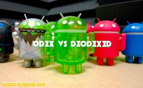 ROM ODEX dan ROM DEODEX