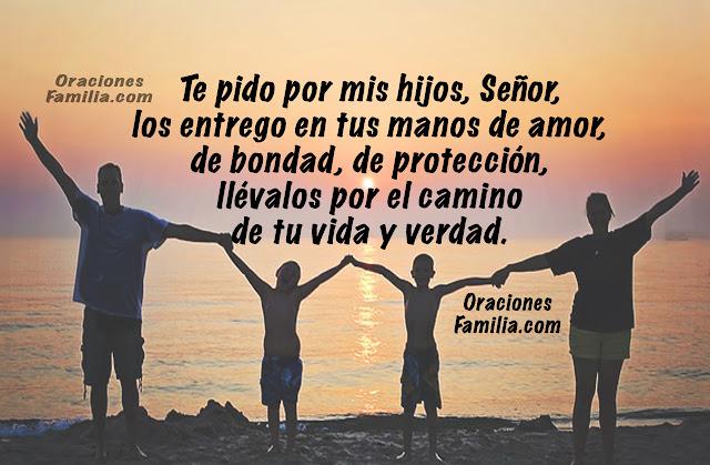 Bonita oración poderosa por los hijos   para que Dios los proteja   y los bendiga por Mery Bracho.