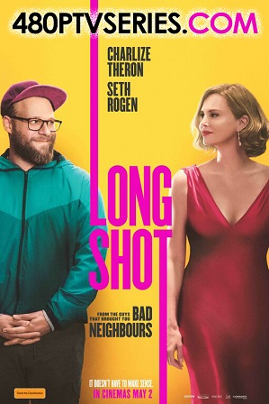Download Long Shot (2019) 1GB Full English Movie Download 720p HDCAM Free Watch Online Full Movie Download Worldfree4u 9xmovies