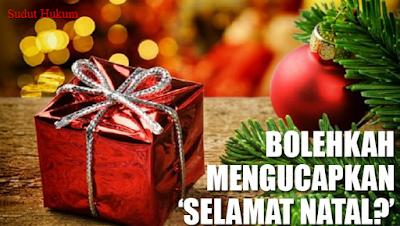 """Hukum Mengucapkan """"Selamat Natal"""" dan Selamat Hari Raya Agama-agama  Lain"""